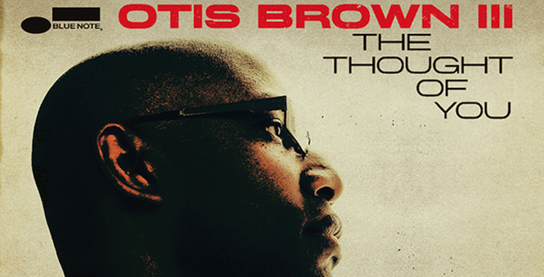 "Otis Brown's ""The Thought of You"" debuts"