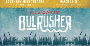 Southern Miss Theatre Department to hold 'Bulrusher'